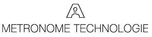 Metronome Technologie
